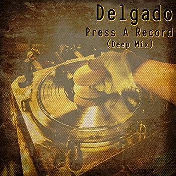 Press A Record