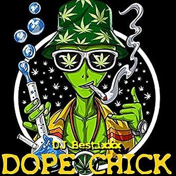 Dope Chick