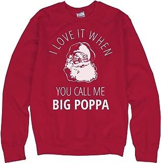 Customized Girl Call Me Big Poppa Ugly Christmas: Unisex Ultimate Crewneck Sweatshirt
