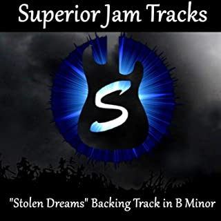Stolen Dreams Guitar Backing Track in B Minor