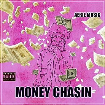 Money Chasin