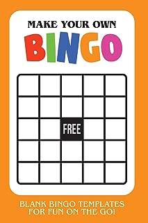 Make Your Own Bingo: Blank Bingo Templates For Fun On The Go - Orange