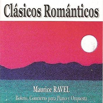 Clásicos Románticos - Maurice Ravel - Bolero - Concierto para Piano y Orquesta