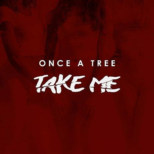 Take Me - Single (spotify only) de Once A Tree en Amazon ...