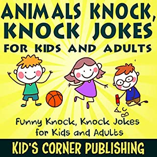 Animals Knock, Knock Jokes for Kids and Adults cover art