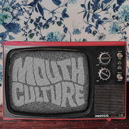 Mouth Culture