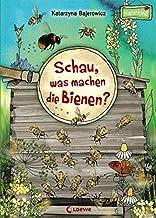 Schau, was machen die Bienen: Sachbuch für Kinder ab 3 Jahre Naturkind - garantiert gut!