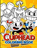 Cuphead Coloring Book: Anxiety Cuphead Coloring Books For Adults And Kids Relaxation And Stress Relief