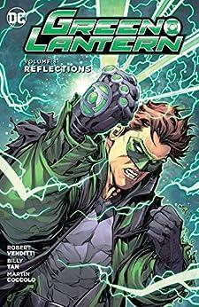 Green Lantern (2011-2015) Vol. 8: Reflections (Green Lantern (2011-2016)) by [Robert Venditti, Billy Tan, Mark Irwin, Martin Coccolo]