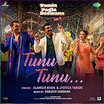 "Tunu Tunu (From ""Yamla Pagla Deewana Phir Se"") - Single"