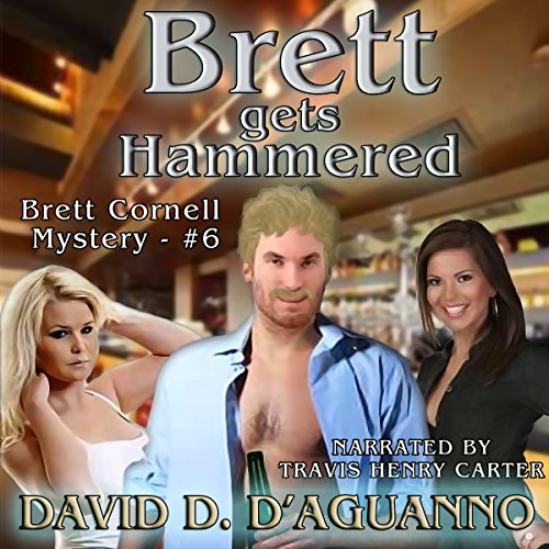 Brett Gets Hammered audiobook cover art
