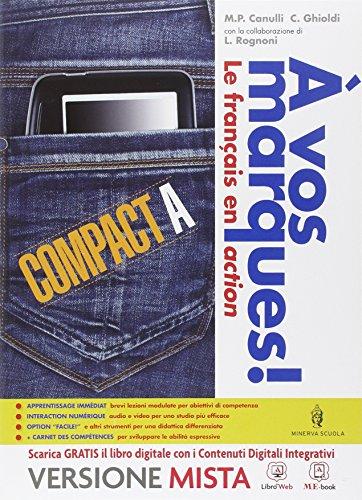 A vos marques compact. Tomi A-B. Con Carnet des competences. Per la Scuola media. Con e-book. Con espansione online