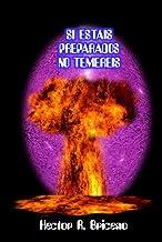 Si estáis preparados no temeréis (Spanish Edition)