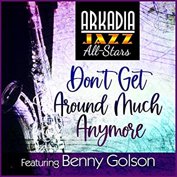 Don't Get Around Much Anymore (feat. Buster Williams & Carl Allen)