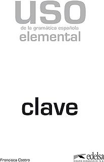 Uso de la gramática española. Elemental. Claves. Per le Sc