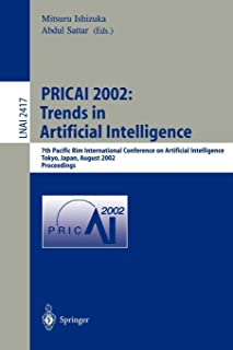 PRICAI 2002: Trends in Artificial Intelligence: 7th Pacific Rim International Conference on Artificial Intelligence, Tokyo...