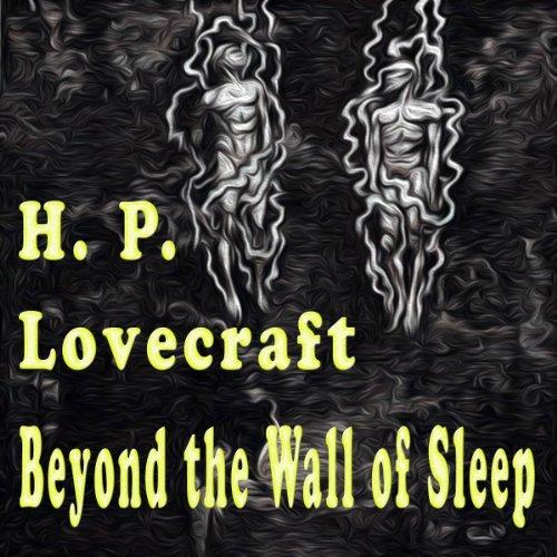 Beyond the Wall of Sleep audiobook cover art