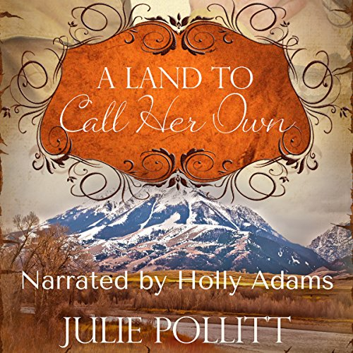 A Land to Call Her Own audiobook cover art