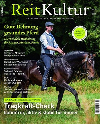 ReitKultur 3: Gute Dehnung - Gesundes Pferd