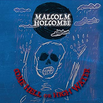 Come Hell or High Water (feat. Iris Dement)