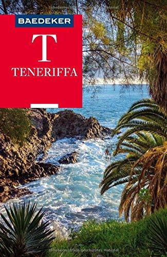 Baedeker Reiseführer Teneriffa: mit praktischer Karte EASY ZIP