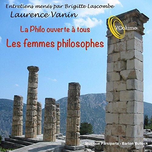 La philo ouverte à tous : Les femmes philosophes audiobook cover art