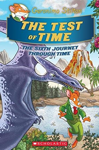 The Test of Time (Geronimo Stilton Journey Through Time #6)