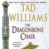 The Dragonbone Chair: Memory, Sorrow, and Thorn, Book One