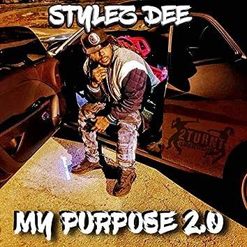 My Purpose 2.0. (feat. Zae Lyrics)