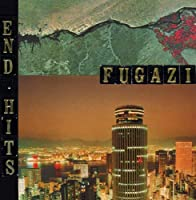 End Hits by Fugazi (1998-04-28)