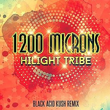 Hilight Tribe (Black Acid Kush Remix)