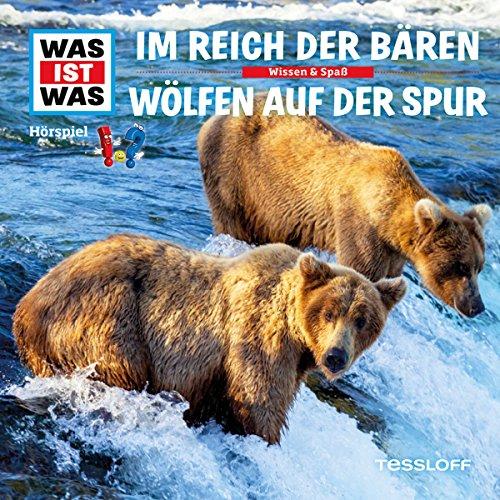 Im Reich der Bären / Wölfen auf der Spur (Was ist Was 20) Titelbild