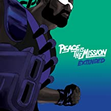 Peace Is The Mission [Explicit] (Extended)