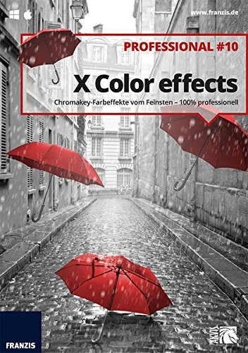 FRANZIS XColor effects professional 10|Professional #10|Für bis zu 3 Geräte|Color-Key-Effekte für Schwarz-Weiß-Bilder|Bildbearbeitungssoftware für Windows & Mac OS|Disc|Disc