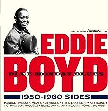 Best eddie boyd blue monday blues Reviews