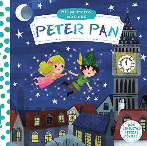 Mis primeros clásicos. Peter Pan (Castellano - A PARTIR DE 0 AÑOS - MANIPULATIVOS (LIBROS PARA TOCAR Y JUGAR), POP-UPS - Otros libros)