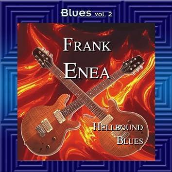 Blues Vol. 2: Frank Enea-Hellbound Blues