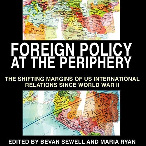 Foreign Policy at the Periphery audiobook cover art