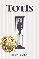 TotIs Kindle Edition