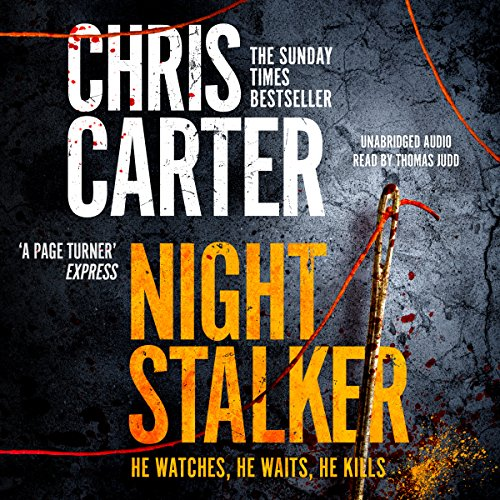 The Night Stalker                   By:                                                                                                                                 Chris Carter                               Narrated by:                                                                                                                                 Thomas Judd                      Length: 10 hrs and 37 mins     4 ratings     Overall 4.0