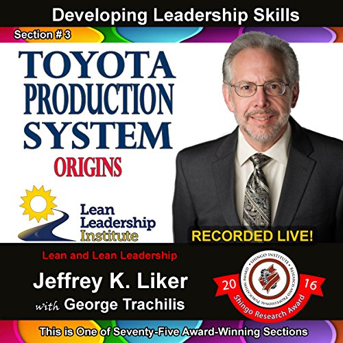 Developing Leadership Skills 03: Toyota Production System Origins audiobook cover art