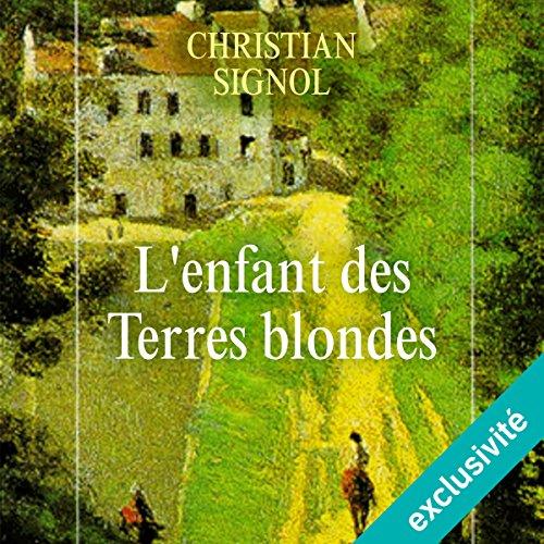 Couverture de L'enfant des terres blondes (Mes romans de l'enfance 1)