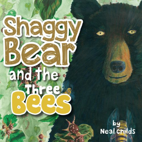 Shaggy Bear and the Three Bees audiobook cover art