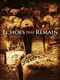Echoes That Remain