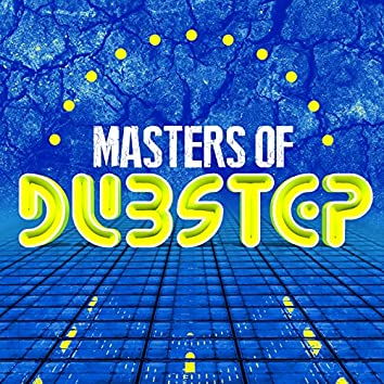 Masters of Dubstep