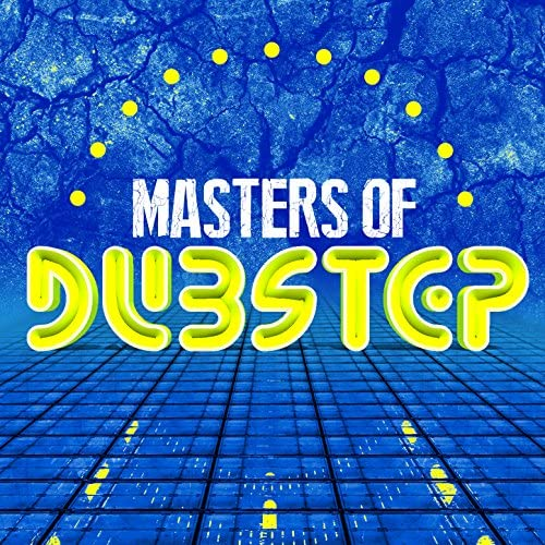 Dubstep Masters & dubstep