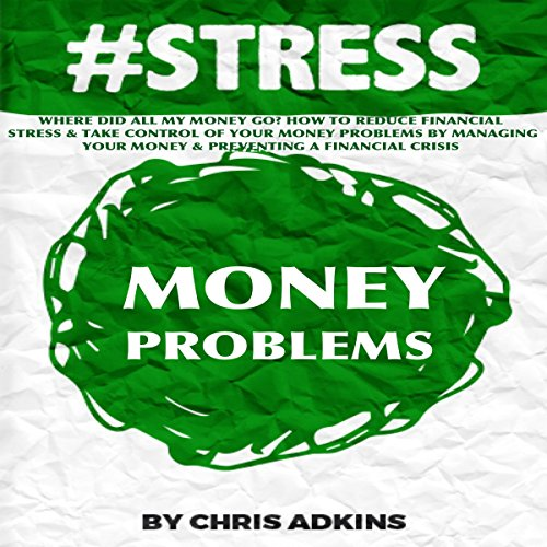 #Stress: Where Did All My Money Go? audiobook cover art