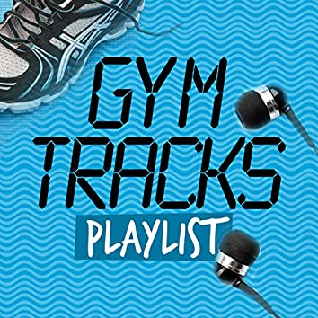 Gym Tracks Playlist