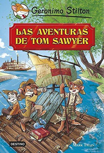 Las aventuras de Tom Sawyer: Grandes Historias (Grandes historias Stilton)