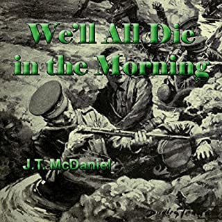 We'll All Die in the Morning audiobook cover art